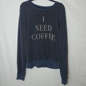 """Wildfox """"I Need Coffee"""" Sweatshirt"""